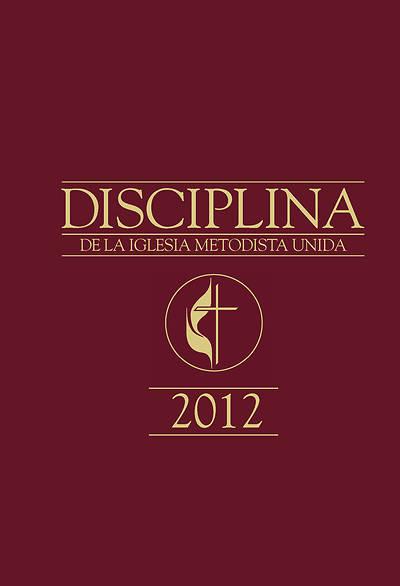 Picture of Disciplina de La Iglesia Metodista Unida 2012