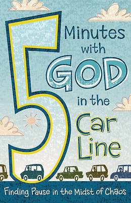 Picture of 5 Minutes with God in the Car Line