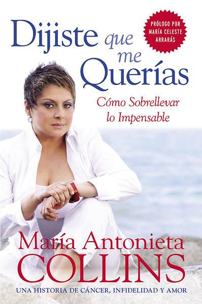 Picture of Dijiste Que Me Querias