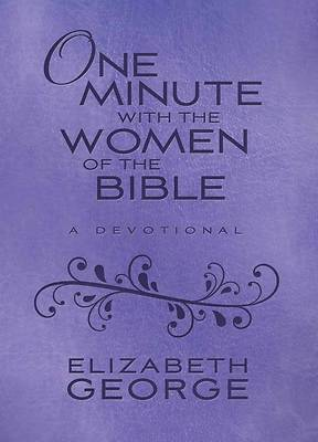 Picture of One Minute with the Women of the Bible