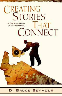 Creating Stories That Connect