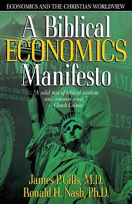 Picture of A Biblical Economics Manifesto