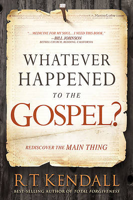 Picture of Whatever Happened to the Gospel?