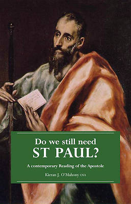 Do We Still Need St. Paul