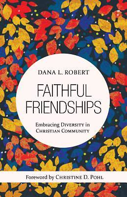 Faithful Friendships