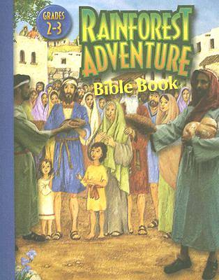 Augsburg Vacation Bible School 2008 Rainforest Adventure Bible Book Grades 2-3 VBS