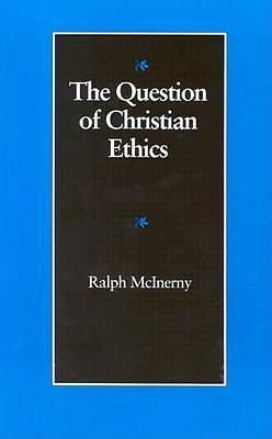 The Question of Christian Ethics
