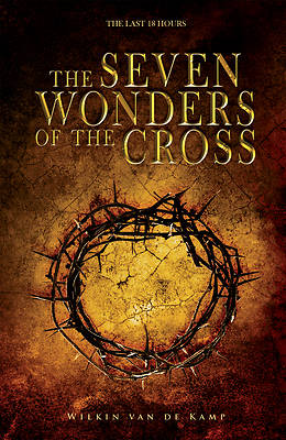 The Seven Wonders of the Cross