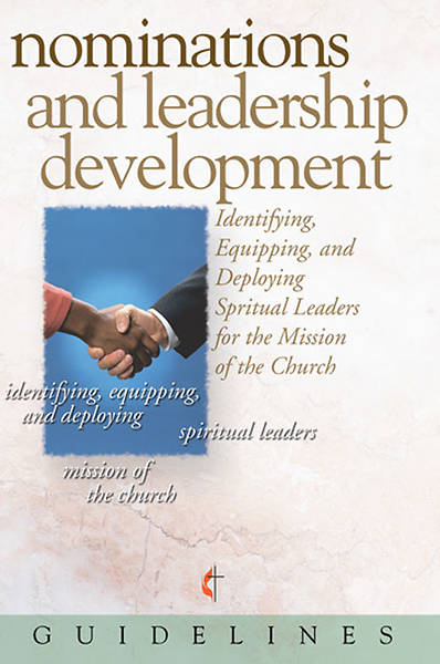 Picture of Guidelines for Leading Your Congregation 2009-2012 - Nominations and Leadership Development