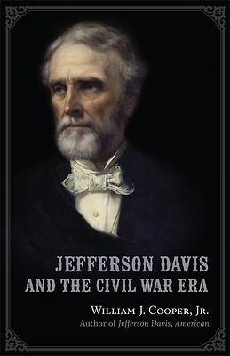 Picture of Jefferson Davis and the Civil War Era