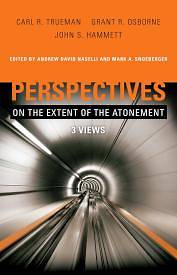 Picture of Perspectives on the Extent of the Atonement
