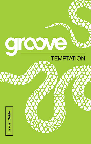 Groove: Temptation Leader Guide - eBook [ePub]