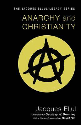 Picture of Anarchy and Christianity