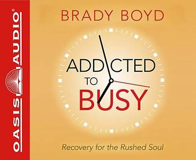 Addicted to Busy (Library Edition)