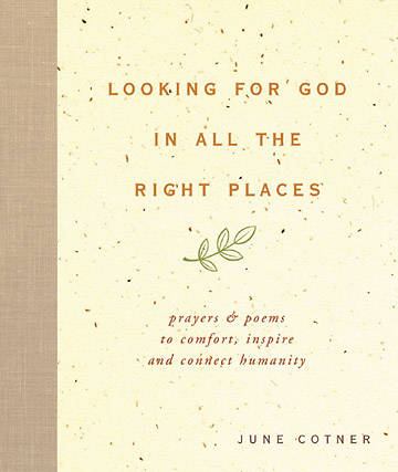Looking for God in All the Right Places