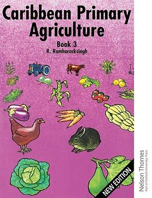 Picture of Caribbean Primary Agriculture - Book 3 New Edition