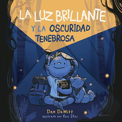 Picture of La Luz Brillante Y La Oscuridad Tenebrosa