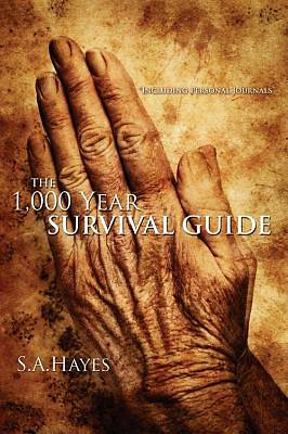 The 1,000 Year Survival Guide