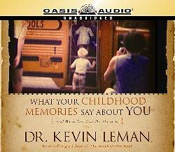 What Your Childhood Memories Say about You (Library Edition)