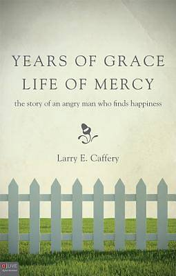 Years of Grace, Life of Mercy