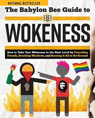 Picture of The Babylon Bee Guide to Wokeness