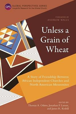 Picture of Unless a Grain of Wheat