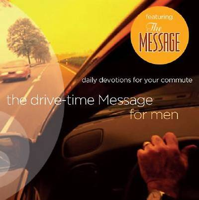 The Drive-Time Message for Men