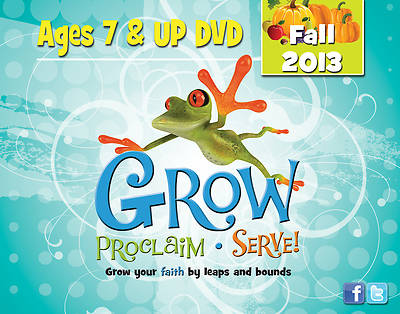 Grow, Proclaim, Serve! Ages 7 & Up DVD Fall 2013