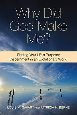 Why Did God Make Me?