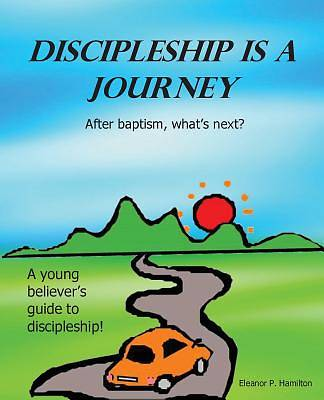 Discipleship Is a Journey