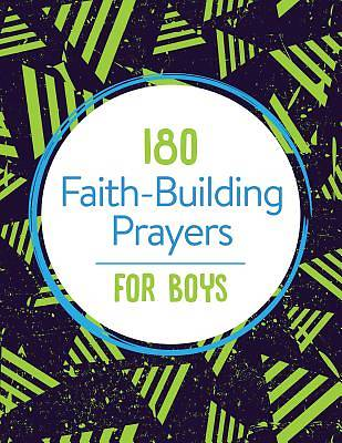 Picture of 180 Faith-Building Prayers for Boys