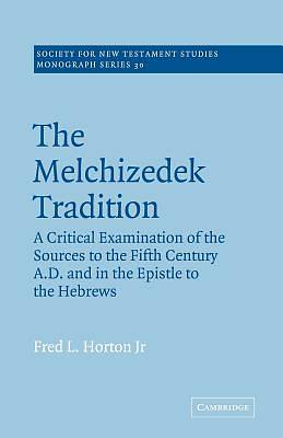 The Melchizedek Tradition