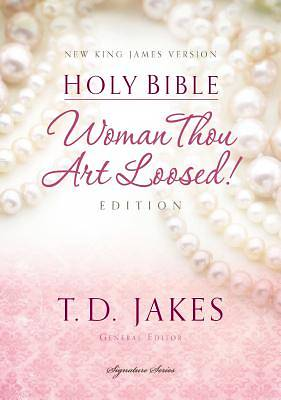 Woman Thou Art Loosed Bible-NKJV