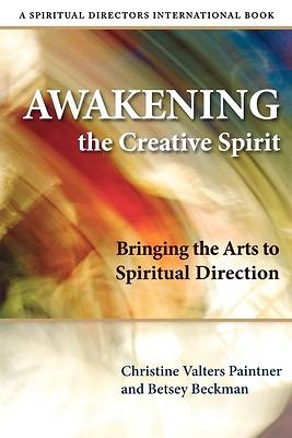 Awakening the Creative Spirit