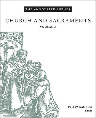 Picture of The Annotated Luther, Volume 3