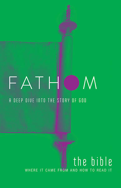 Fathom Bible Studies: The Bible Student Journal