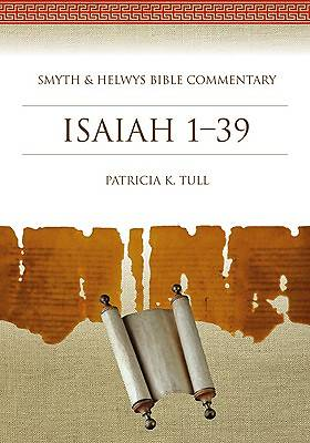 Smyth & Helwys Bible Commentary - Isaiah 1-39