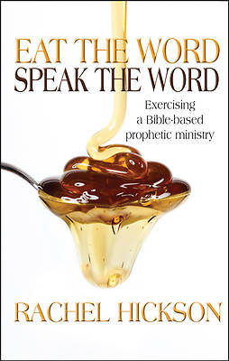 Eat the Word, Speak the Word