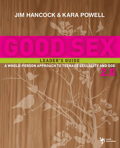 Good Sex 2.0 Leaders Guide