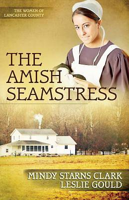 The Amish Seamstress [Adobe Ebook]