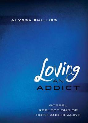 Loving an Addict [ePub Ebook]