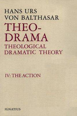 Picture of Theo-Drama, Theological Dramatic Theory