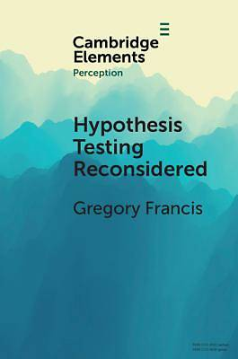 Picture of Hypothesis Testing Reconsidered