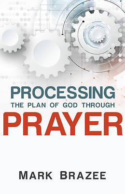 Picture of Processing the Plan of God Through Prayer