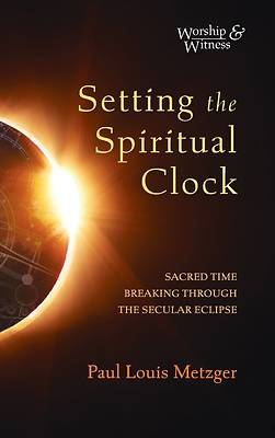 Picture of Setting the Spiritual Clock