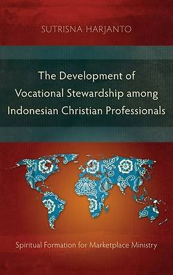 Picture of The Development of Vocational Stewardship among Indonesian Christian Professionals