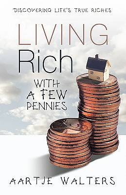 Picture of Living Rich with a Few Pennies