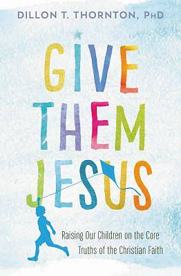 Picture of Give Them Jesus