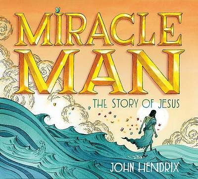 Picture of Miracle Man