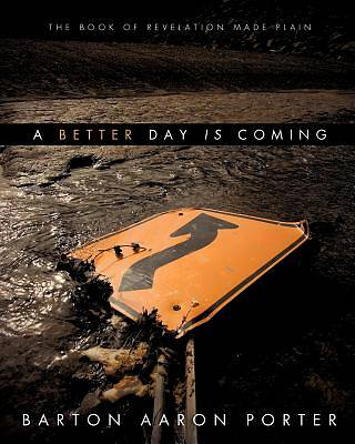 Picture of A Better Day Is Coming